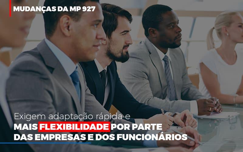 Mudancas Da Mp 927 Exigem Adaptacao Rapida E Mais Flexibilidade - Notícias e Artigos Contábeis em Vila Velha | Logran Contabilidade