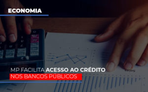 mp-facilita-acesso-ao-criterio-nos-bancos-publicos