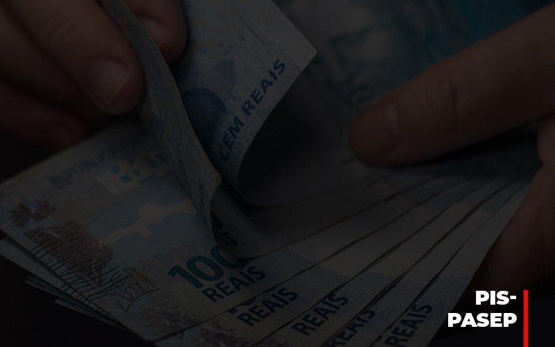 Fim Do Fundo Pis Pasep Nao Acaba Com O Abono Salarial Do Pis Pasep - Notícias e Artigos Contábeis em Vila Velha | Logran Contabilidade